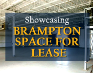 Showcasing  Brampton space for lease